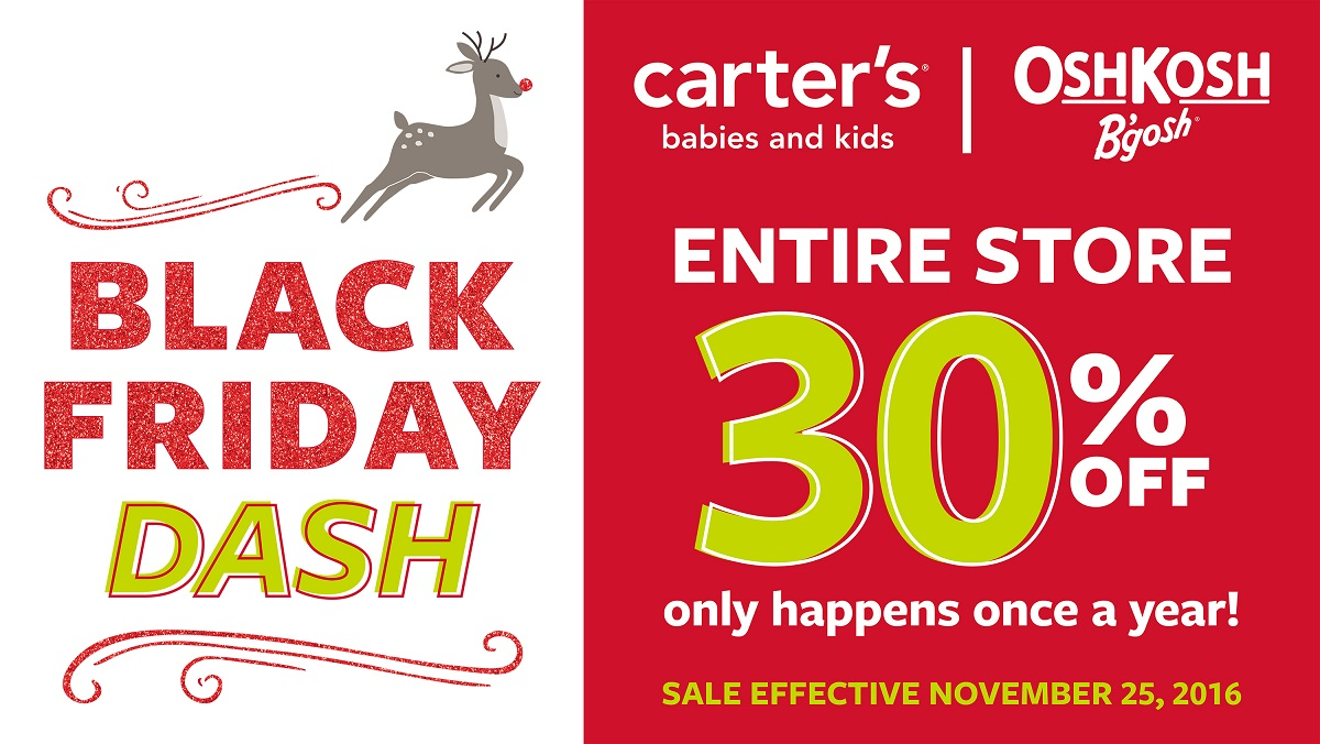 The Carter's Black Friday ad was released Thursday November 19th. This year Carters stores will offer 50% off their entire store November 20 - 25 and 60% off their entire store Nov 26 and Nov