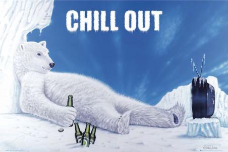 Name:  lggn0309+chill-out-relaxing-polar-bear-poster2.jpg Views: 163 Size:  46.3 KB
