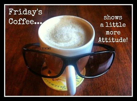 Name:  277517-Friday-Coffee-Shows-A-Little-More-Attitude.jpg