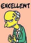 Name:  Mr_Burns__Exxxxxxxcellent_by_Neopog.jpg Views: 112 Size:  6.7 KB
