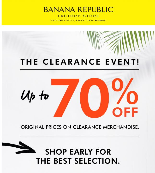 Shopping Tips for Banana Republic: 1. Take advantage of the 40% off coupon released every Wednesday. It applies to anything in the store. 2. Students and teachers who show an ID in-store will receive a 15% markdown on any full-priced item.