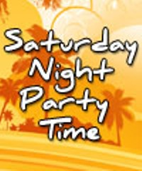 Name:  saturday-night-party-time_400x200.jpg