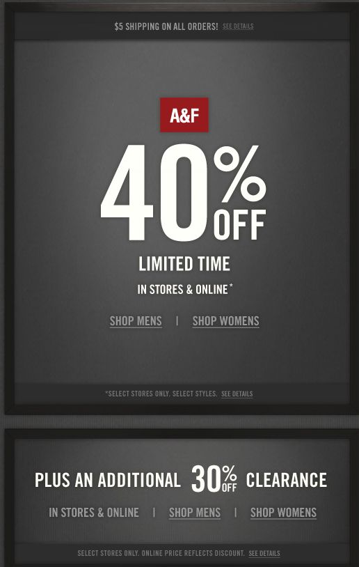 Click through to find discounts of % off on select deals at Abercrombie. This page will tell you what offers are trending today, what sales are live and if there are any Abercrombie coupons coming your way. When live, apply a coupon or promo code at online checkout. More.
