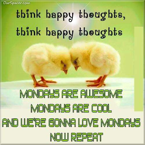 Name:  think-happy Monday.jpg