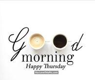 Name:  206398-Good-Morning-Happy-Thursday.jpg Views: 49 Size:  5.5 KB