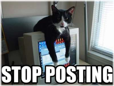 Name:  stop-posting.jpg