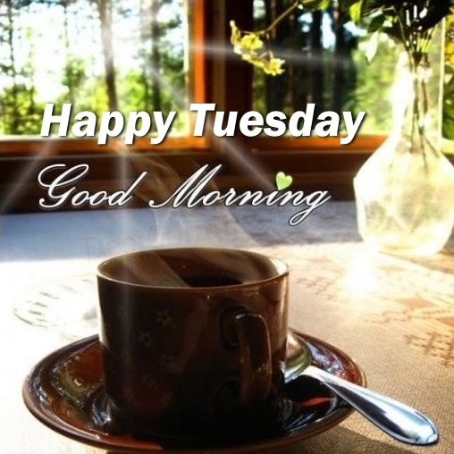 Name:  245118-Happy-Tuesday-Good-Morning-Coffee.jpg
