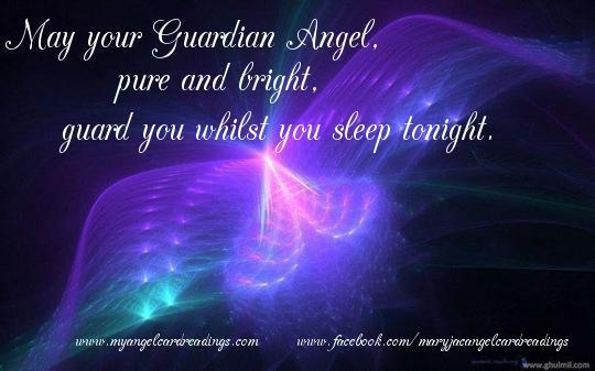 Name:  may-your-guardian-angel-pure-and-bright-guard-you-whilst-you-sleep-tonight.jpg Views: 21 Size:  32.5 KB