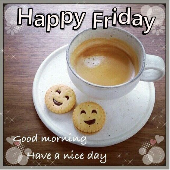 Name:  241855-Happy-Friday-Good-Morning-Quote-With-Coffee.jpg Views: 38 Size:  66.8 KB