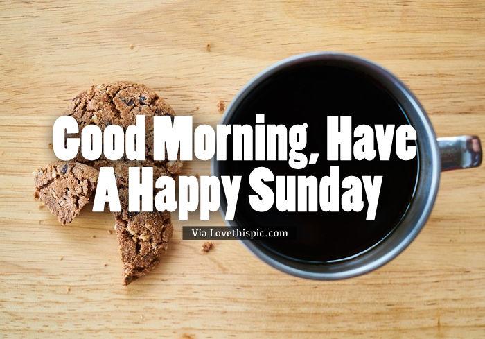 Name:  322583-Good-Morning-Sunday-Have-Coffee.jpg Views: 25 Size:  75.8 KB