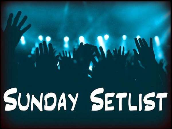 Name:  Sunday Setlist.jpg Views: 164 Size:  34.5 KB