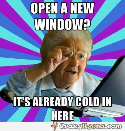 Name:  grandma-opens-new-window-already-cold.jpg