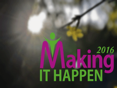Name:  Making-it-Happen-2016-featured.png